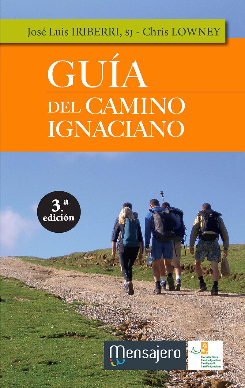 Guía Del Camino Ignaciano  por Chris; Iriberri, Jose Luis Lowney epub