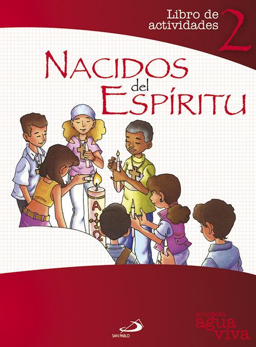 Nacidos Del Espiritu por Juan Carlos Burgos Goñi;                                                                                    Miguel Sanz Pareja;                                                                                    Maria Antonia Jorquera epub