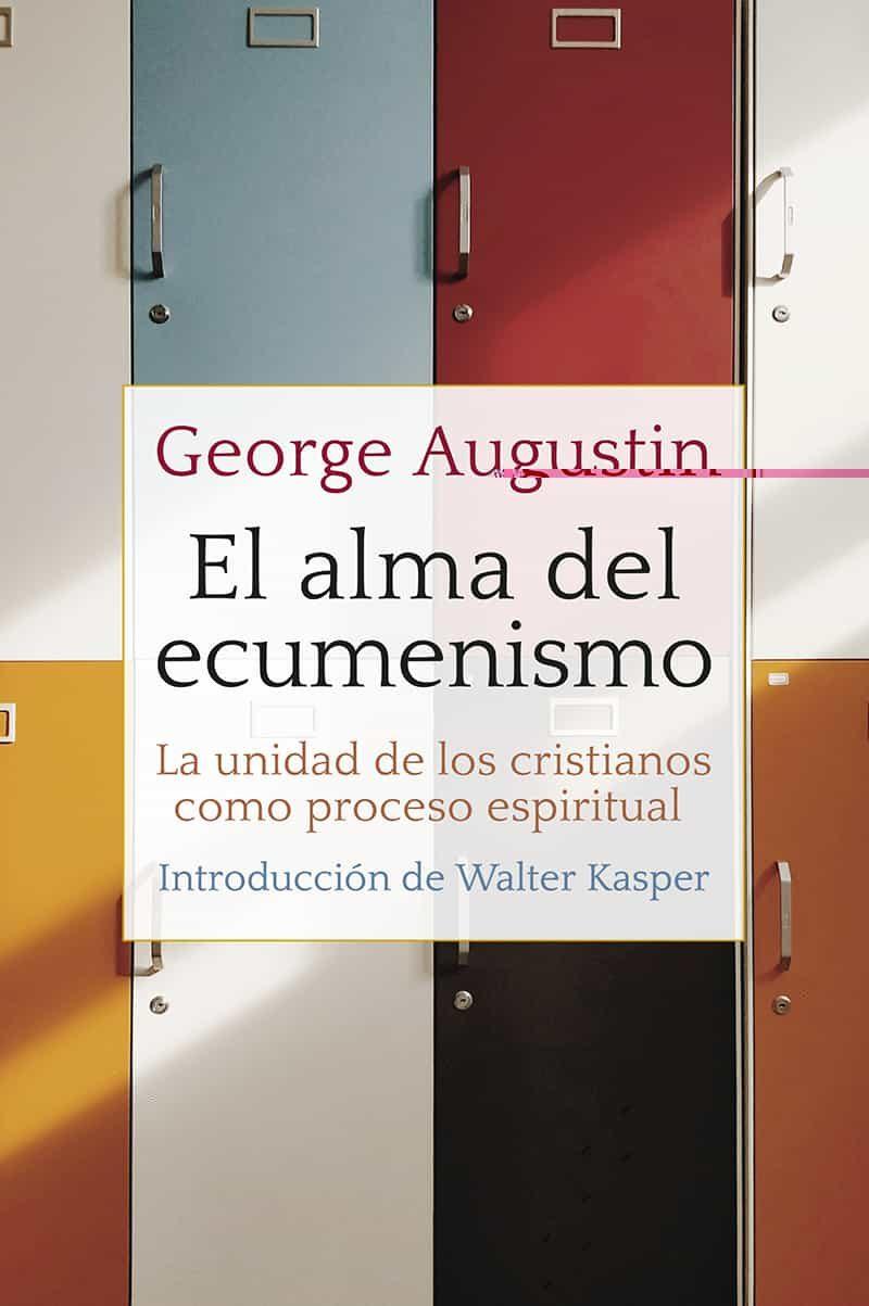 Resultado de imagen de El alma del ecumenismo. George Augustin
