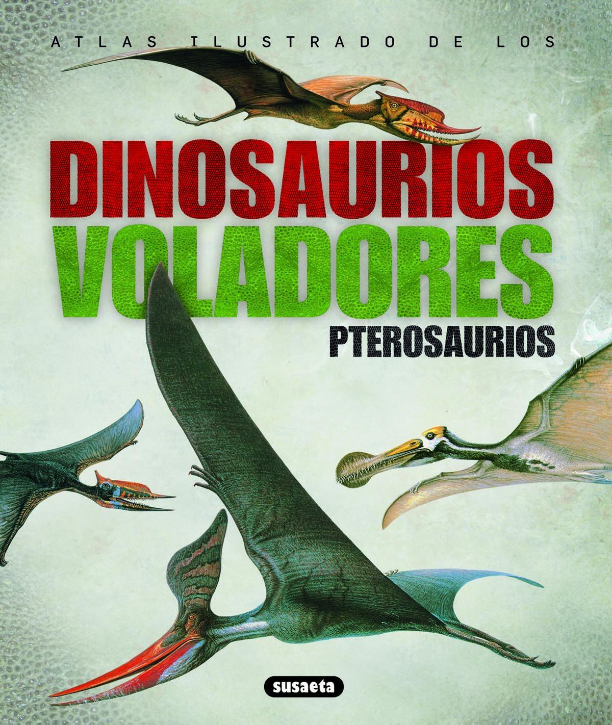 Resultado de imagen de atlas ilustrado de los dinosaurios voladores
