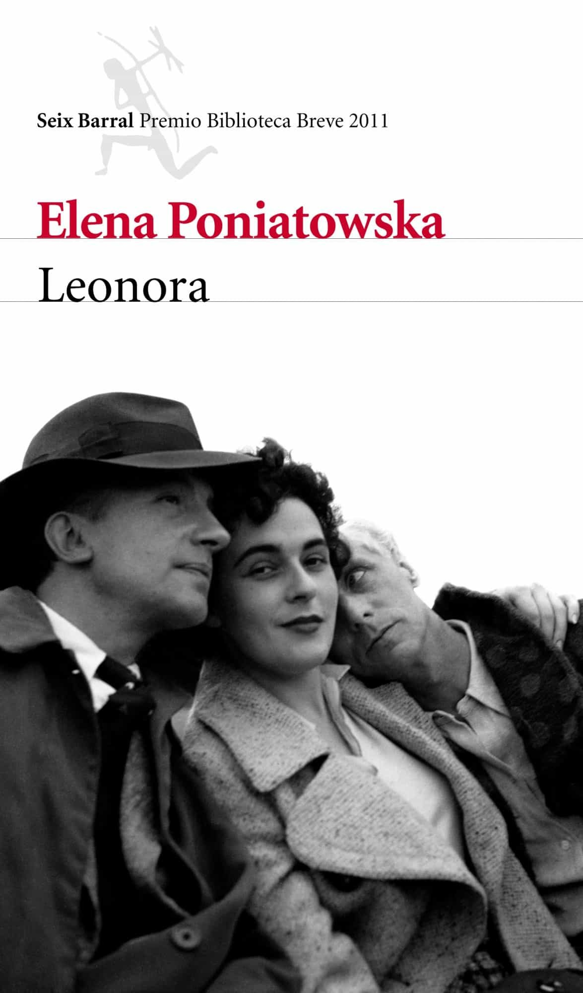 leonora (premio biblioteca breve 2011)-elena poniatowska-9788432214035