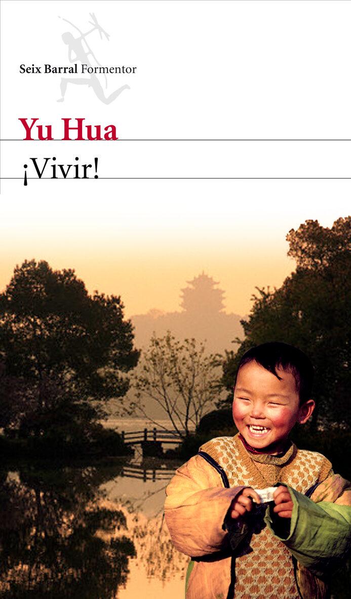¡VIVIR!, de Yu Hua 9788432228735