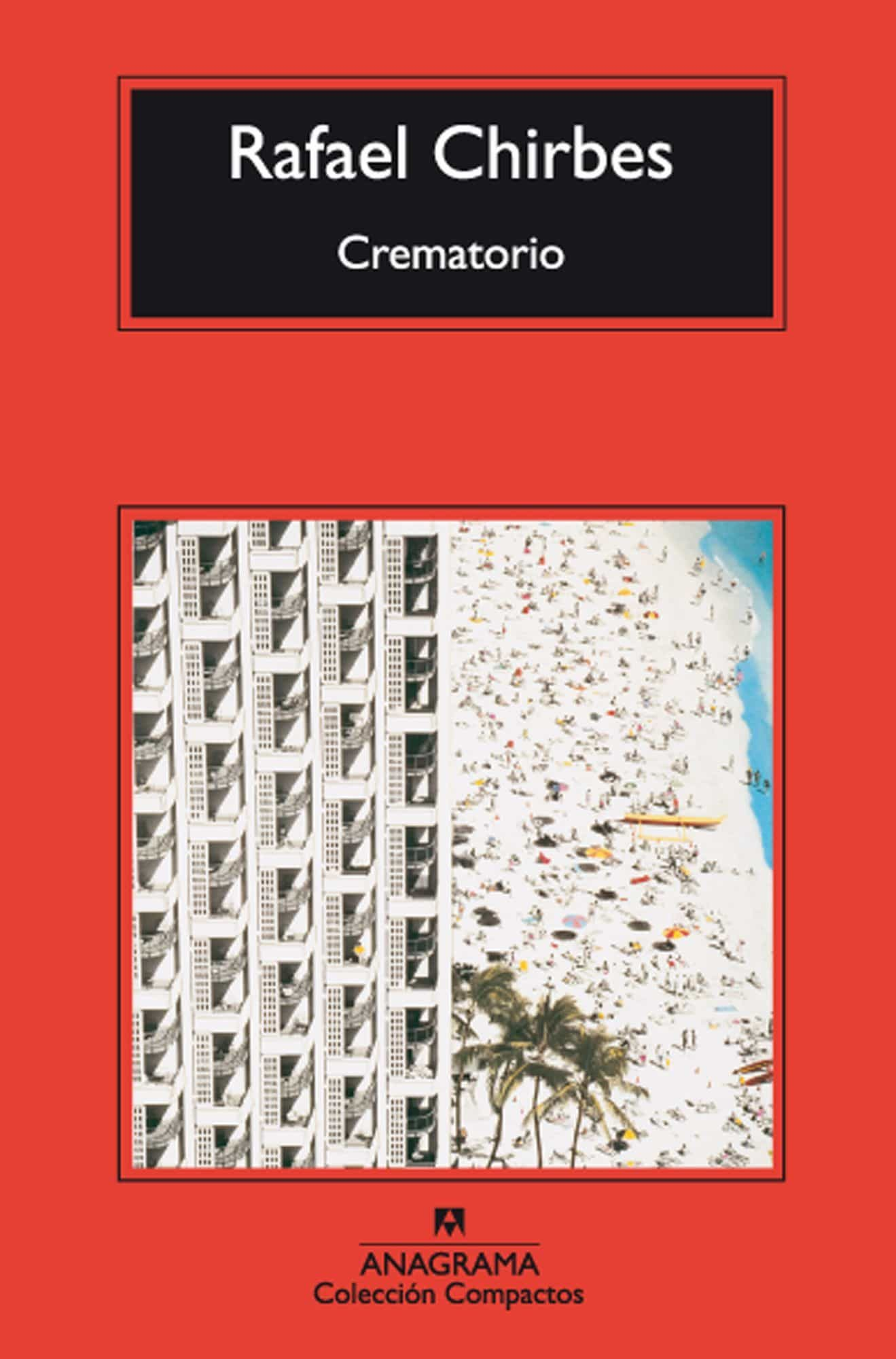 Crematorio   por Rafael Chirbes