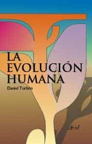 La Evolucion Humana por Daniel Turbon Borrega epub