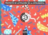 proyecto de activacion de la inteligencia. 3 primaria-9788434866935