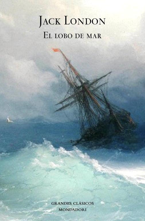 El Lobo De Mar por Jack London