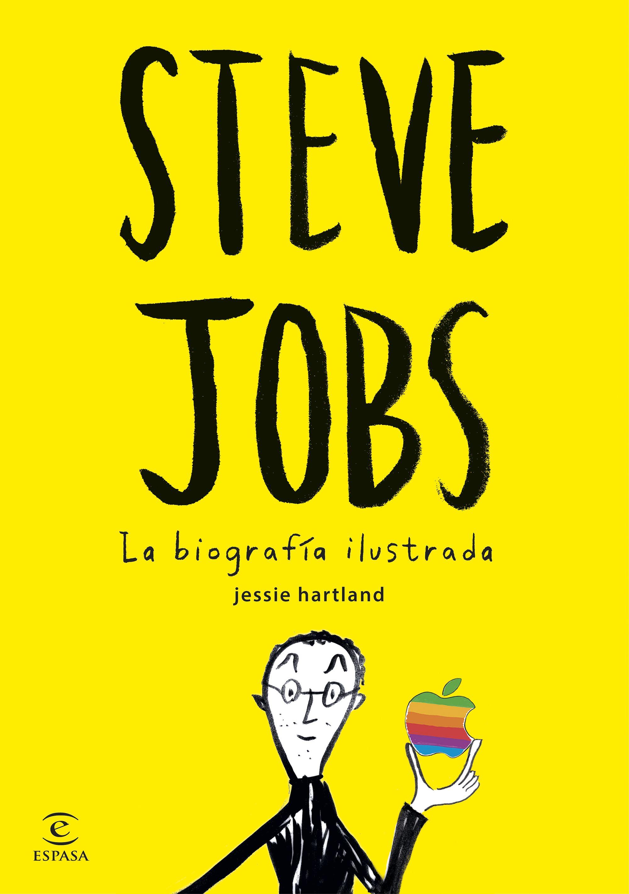 Steve Jobs La Biografia Ilustrada Jessie Hartland Comprar