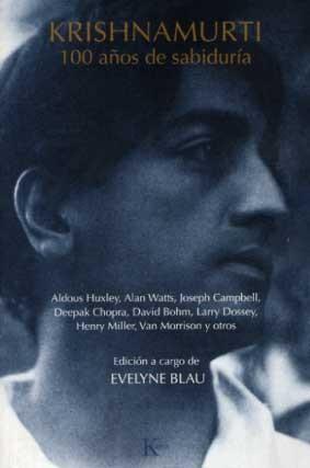 Krishnamurti 100: Años De Sabiduria por Evelyne Blau epub