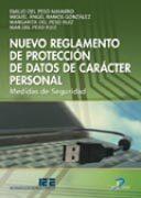 Nuevo Reglamento De Proteccion De Datos De Caracter Personal por Emilio Del Peso Navarro