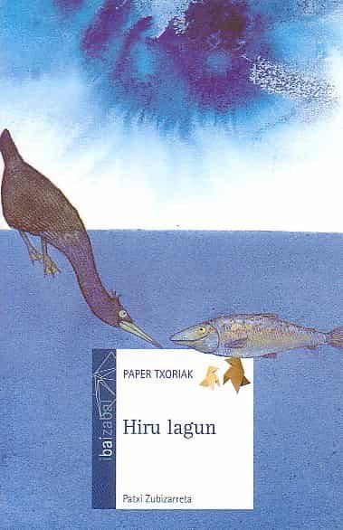 Hiru Lagun por Patxi Zubizarreta epub