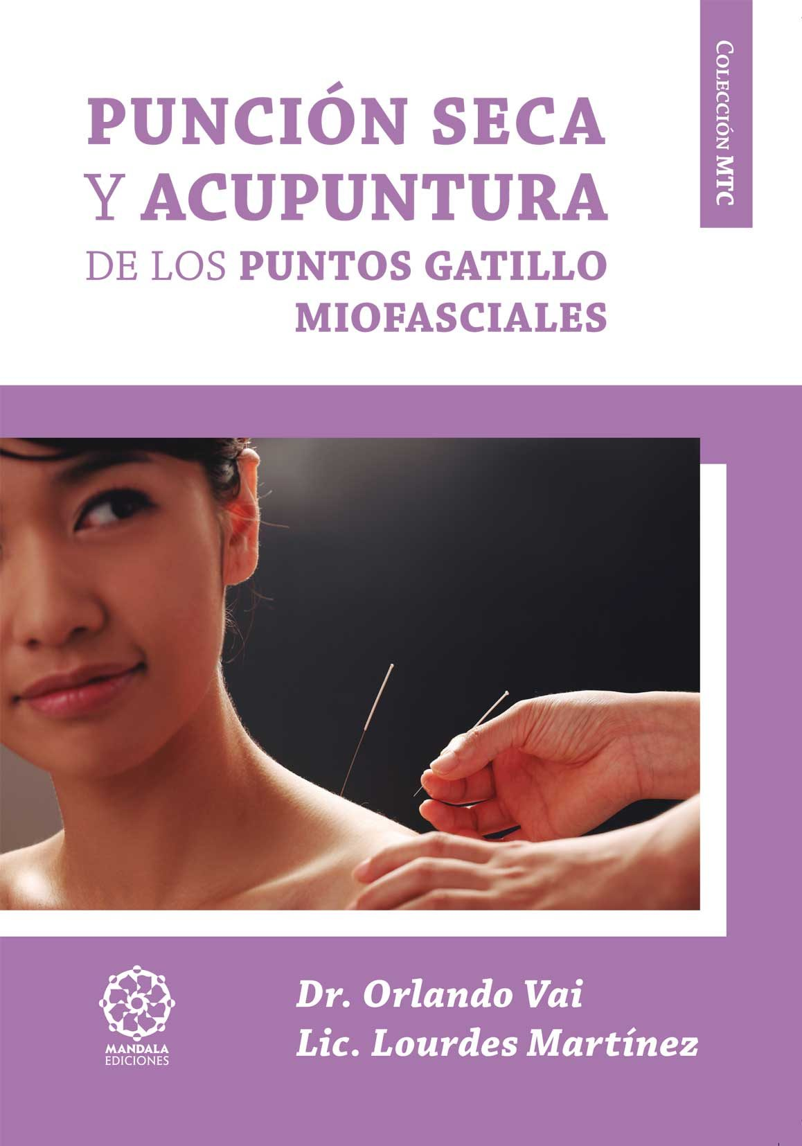 puncion seca y acupuntura de los puntos gatillo miofasciales-orlando vai-9788483529935