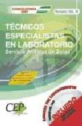 Oposiciones Tecnicos Especialistas En Laboratorio. Servicio Andal Uz De Salud (sas). Temario (vol. Iii) por Vv.aa. Gratis