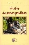 Relatos De Pasos Perdidos por Sagrario Ramirez Martinez epub