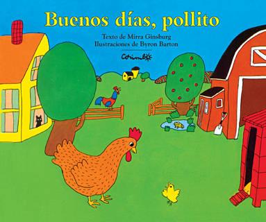 Buenos Dias, Pollito por Mirra Ginsburg epub