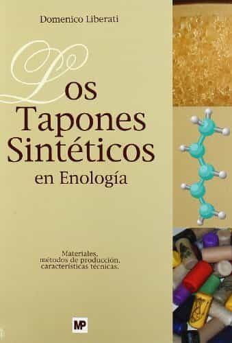 Los Tapones Sinteticos En Enologia por Domenico Liberati epub