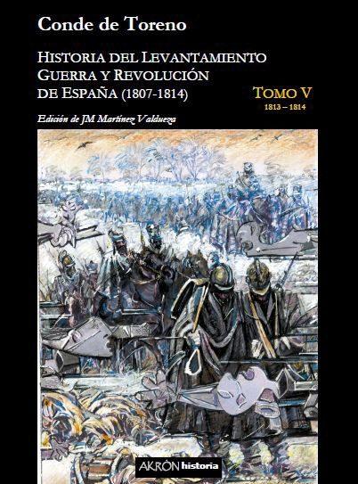 Historia Levantamiento Guerra Y Revolucion (5 Vols.) por Conde De Toreno epub