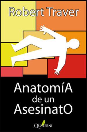 ANATOMIA DE UN ASESINATO | ROBERT TRAVER | Comprar libro 9788493700935