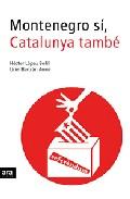 Montenegro Si, Catalunya Tambe por Hector Lopez Bofill epub