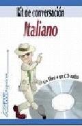 Kit De Conversacion Italiano (incluye Cd) por Vv.aa.