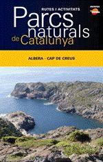Parcs Naturals De Catalunya: Albera - Cap De Creus por Vv.aa.