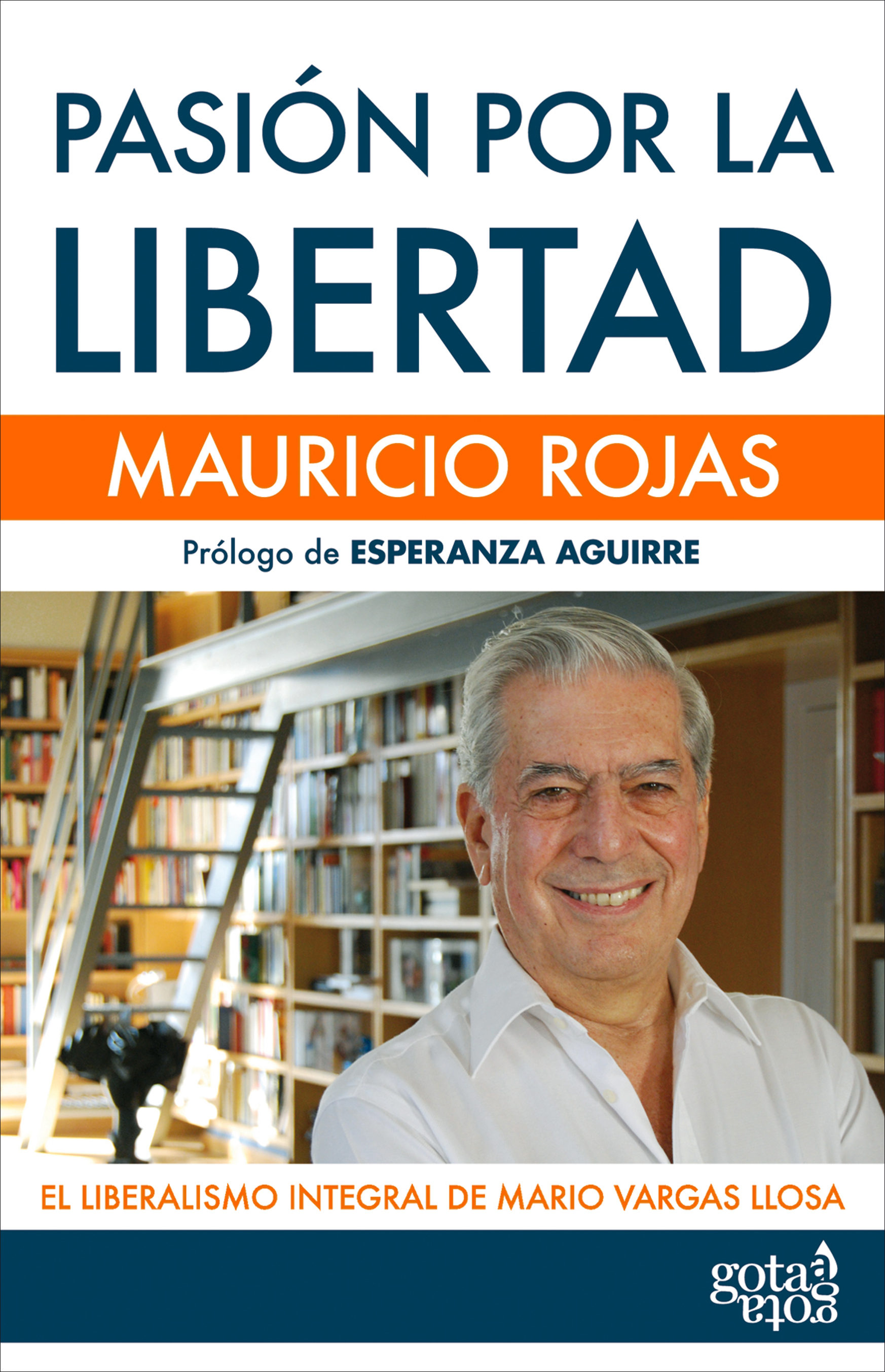 Pasi�n Por La Libertad (ebook)mauricio Rojas9788496729735