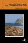 Railes Sobre La Mar: Un Viaje Sentimental Por El Maresme por Carlos Del Pozo Manzanares