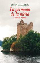 La Germana De La Nuvia I Altres Relats por Josep Vallverdu epub