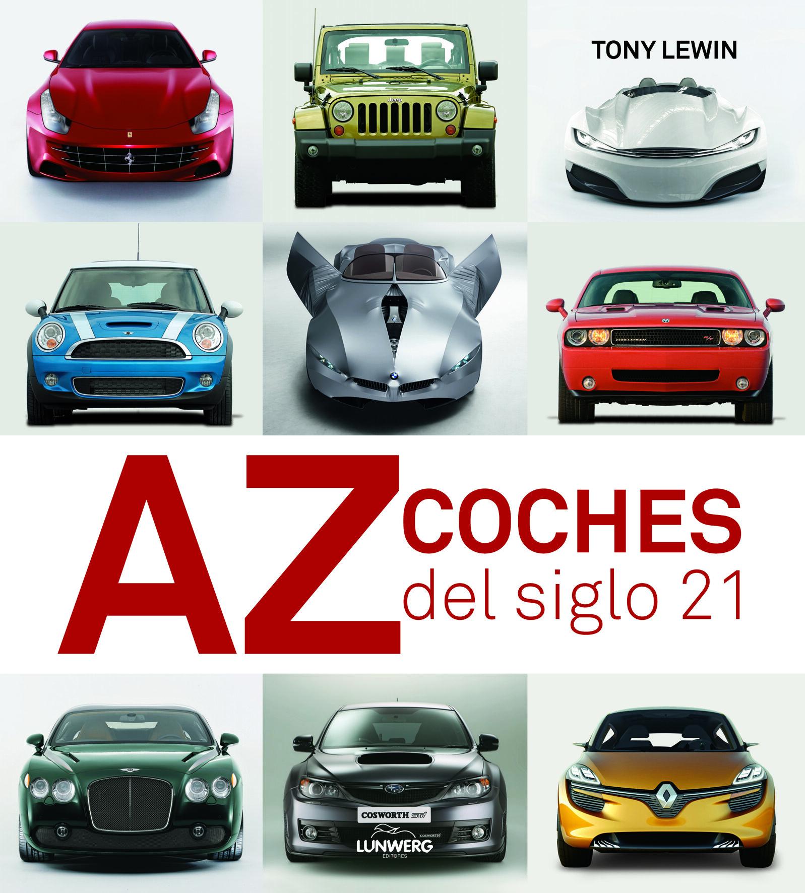 coches del siglo 21-tony lewin-9788497858335