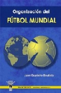 Organizacion Del Futbol Mundial por Juan Exposito Bautista