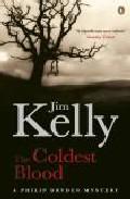 The Coldest Blood por Jim Kelly