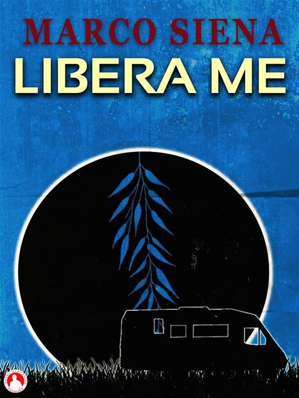 libera me (ebook)-9781547500345