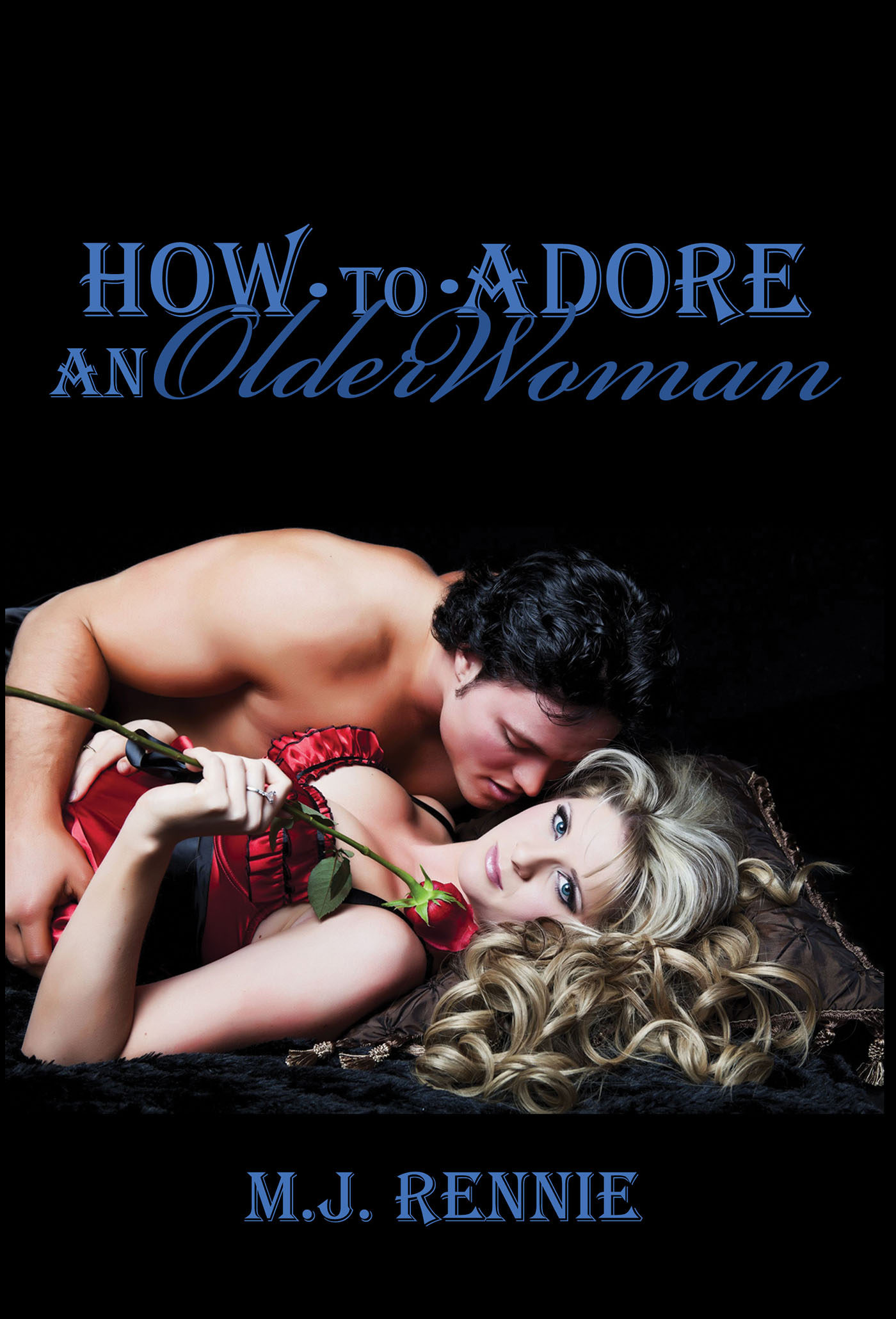 How to adore a woman