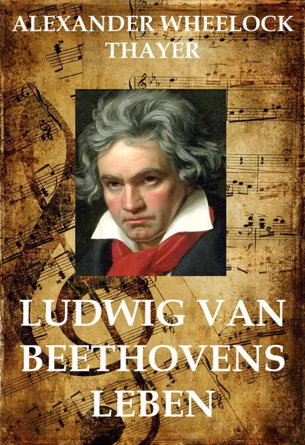Ludwig Van Beethoven Ebook Alexander Wheelock Thayer Descargar