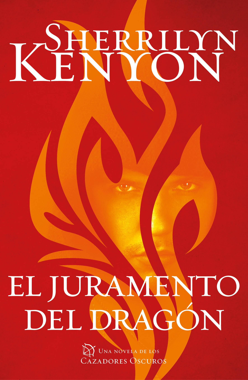 El Juramento Del Dragon (cazadores Oscuros 27) por Sherrilyn Kenyon