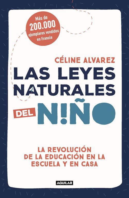 Las Leyes Naturales Del Niño por Celine Alvarez