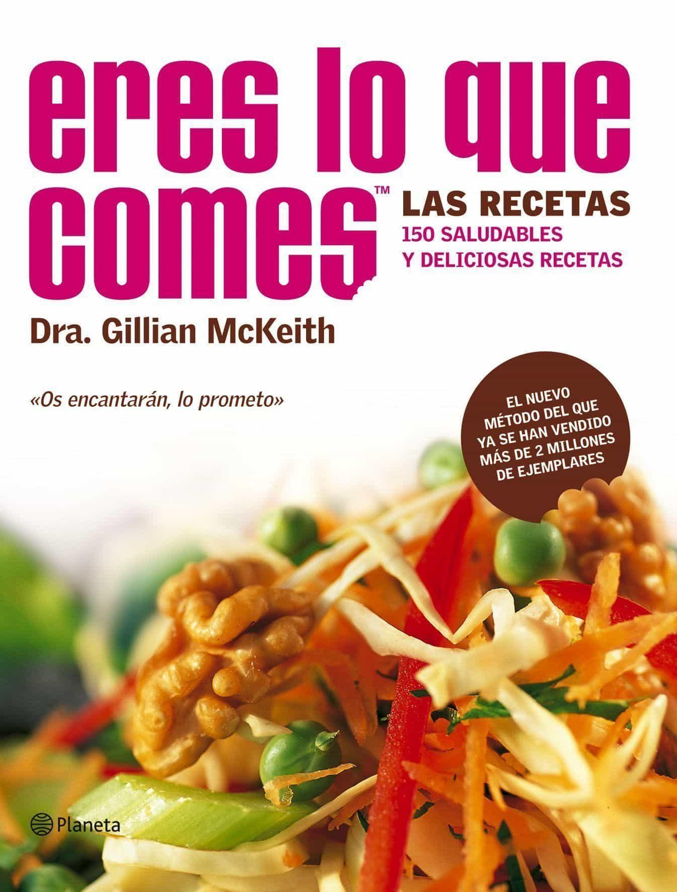 Eres Lo Que Comes: Las Recetas por Gilliam Mckeith epub