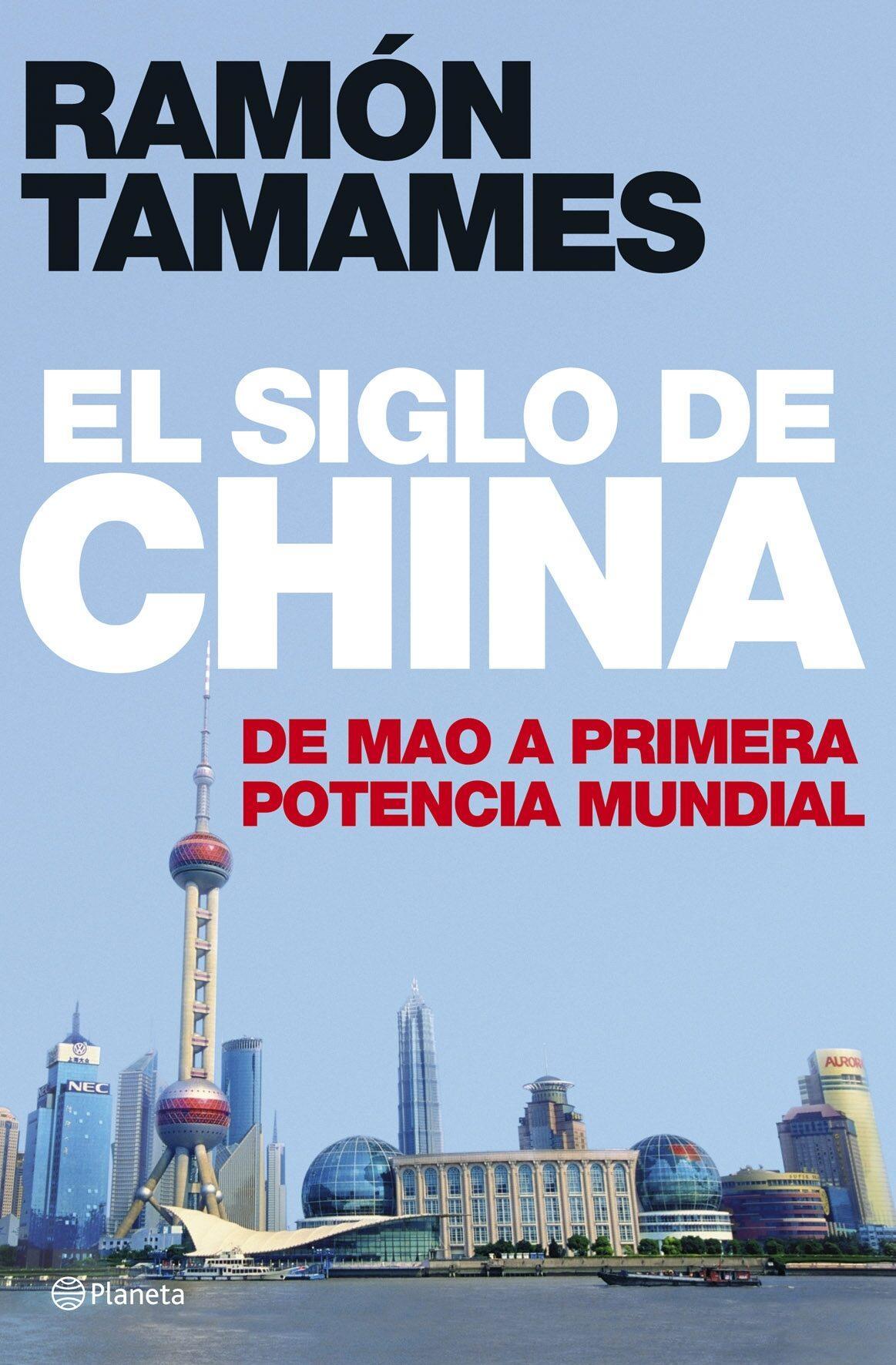 El Siglo De China. De Mao A Primera Potencia Mundial por Ramon Tamames epub