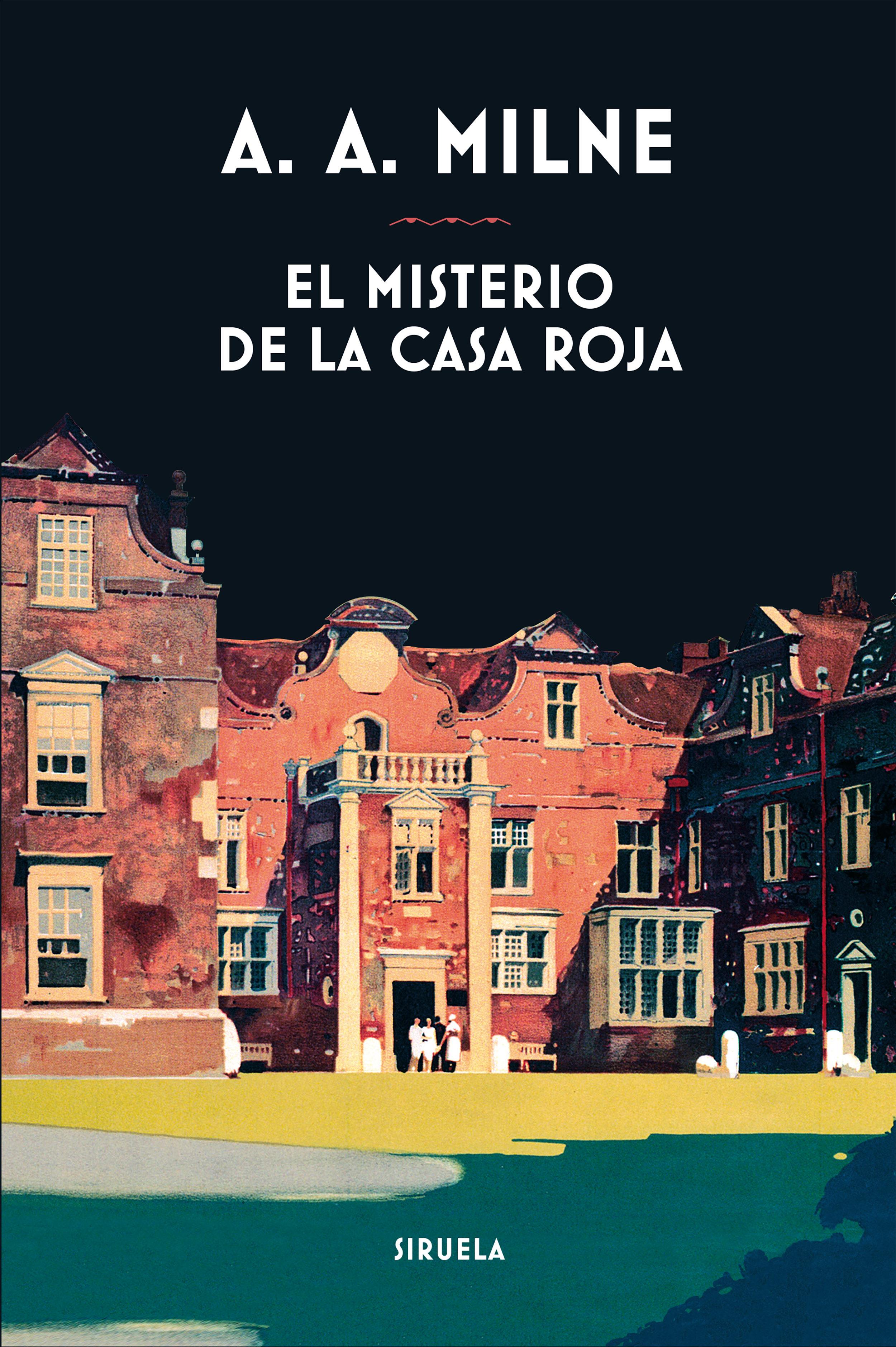 El Misterio De La Casa Roja   por A.a. Milne