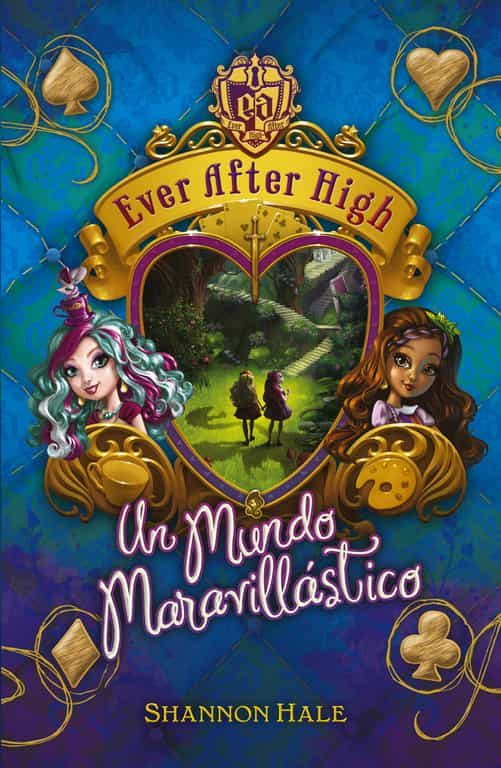 Resultado de imagen para ever after high LIBROS shannon hale