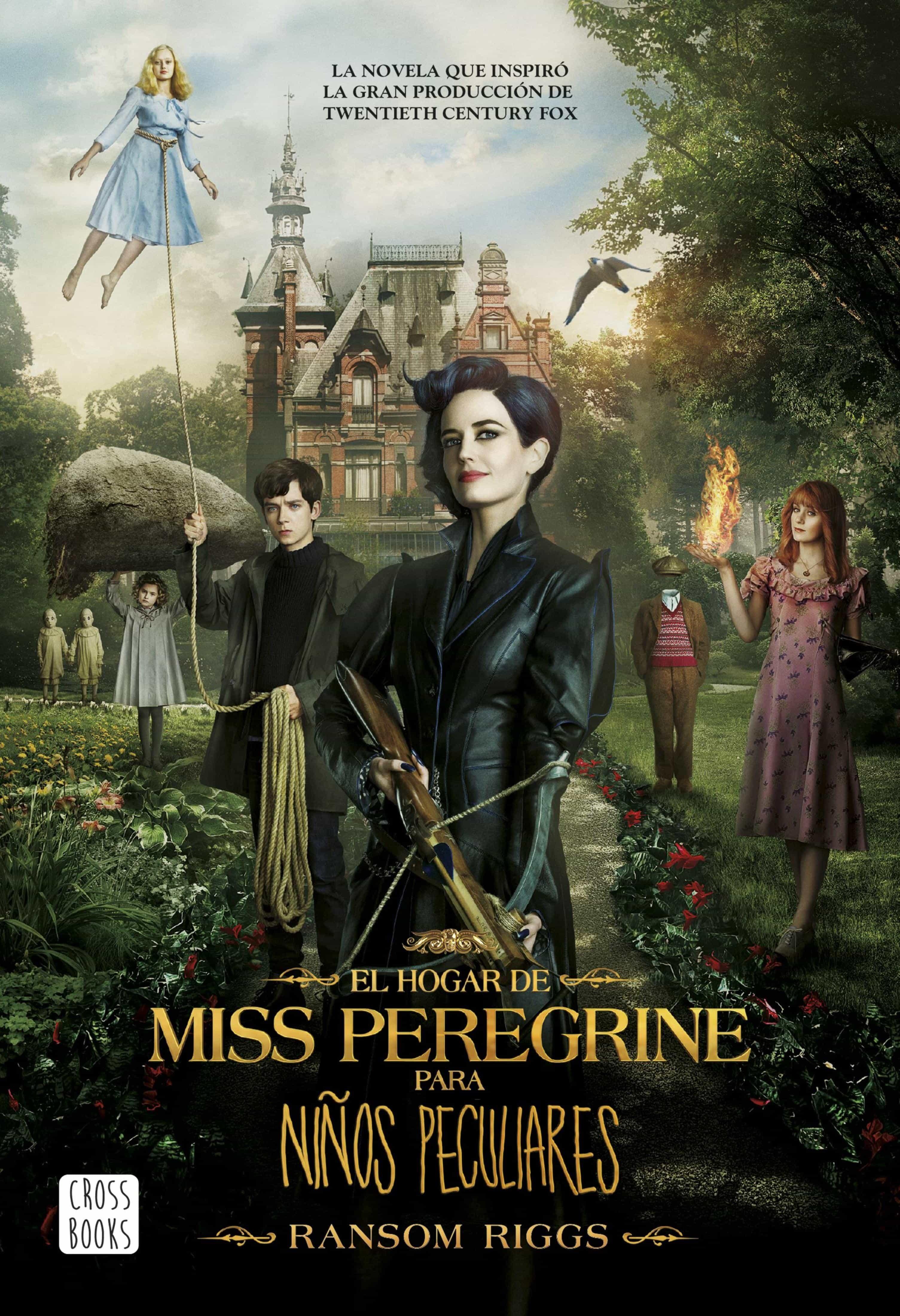 El Hogar De Miss Peregrine Para Niños Peculiares   por Ransom Riggs