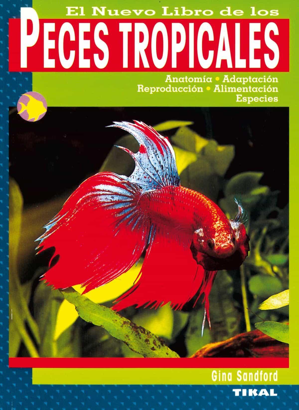 EL NUEVO LIBRO DE LOS PECES TROPICALES | GINA SANDFORD | Comprar ...