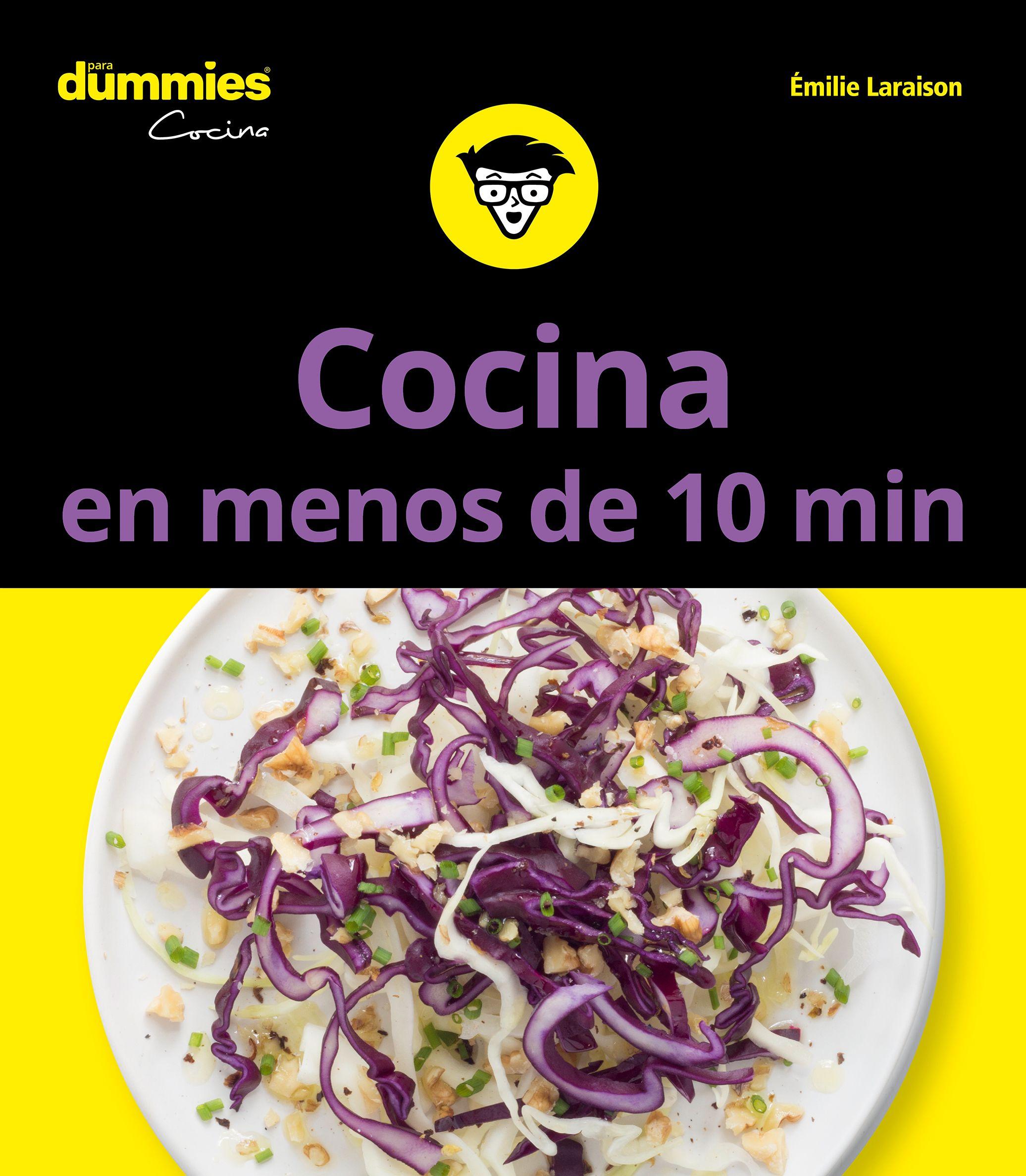 Cocina En Menos De 10 Minutos Para Dummies por Emilie Laraison