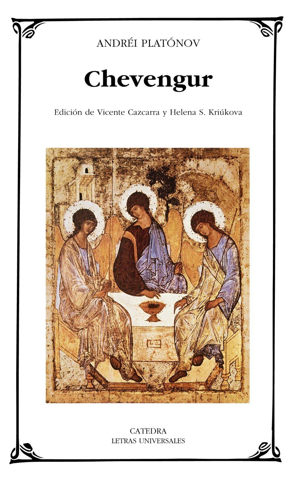 chevengur (edicion de vicente cazcarra y helena s. kriukova)-andrei platonov-9788437625645