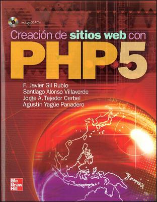 Creacion De Sitios Web Con Php 5.1. por Javier Rubio epub