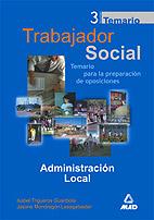 Trabajador Social: Administracion Local: Temario Para La Preparac Ion De Oposiciones (vol. 3) por Jasone Mondragon Lasagabaster;                                                                                    Isabel Trigueros Guardiola epub