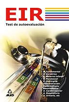 Eir (enfermero Interno Residente): Test De Autoevaluacion por Vv.aa.