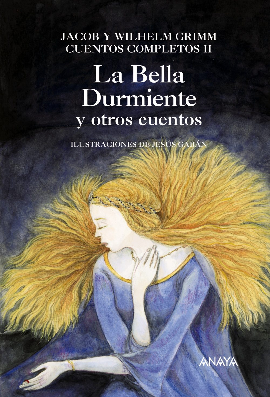 La Bella Durmiente Y Otros Cuentos por Jacob Grimm;                                                                                    Wilhelm Grimm epub