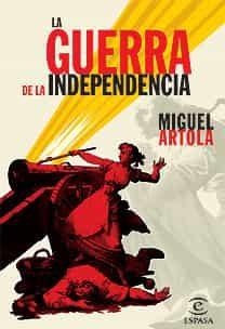 (pe) La Guerra De La Independencia por Miguel Artola epub