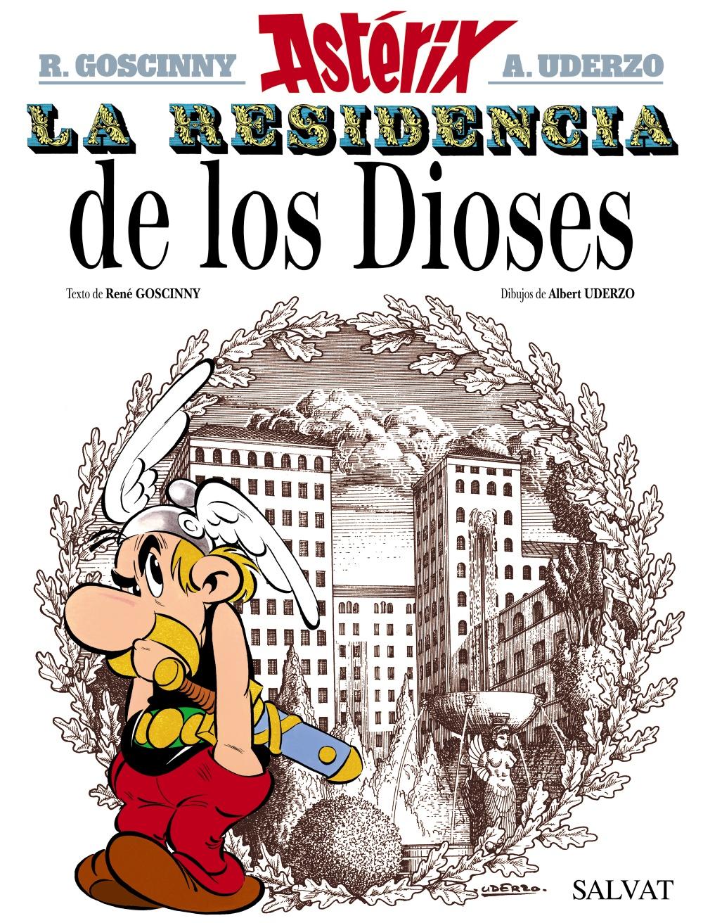 Asterix 17: La Residencia De Los Dioses por Rene Goscinny