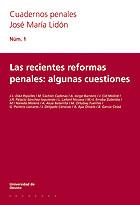 Las Recientes Reformas Penales: Algunas Cuestiones por Vv.aa.